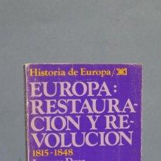 Libros de segunda mano: RESTAURACION Y REVOLUCION 1815-1848. JACQUES DROZ. Lote 104787871