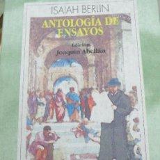 Libros de segunda mano: ANTOLOGÍA DE ENSAYOS ISAIAH BERLIN EDIT ESPASA-CALPE AÑO 1995. Lote 104787875