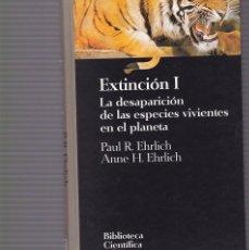Libros de segunda mano: EXTINCION I - PAUL R.ENRICH/ANNE H.ENRICH - EDITORIAL SALVAT 1995. Lote 104802835