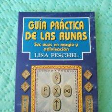 Libros de segunda mano: LIBRO «GUÍA PRÁCTICA DE LAS RUNAS» LISA PESCHEL. Lote 104949340