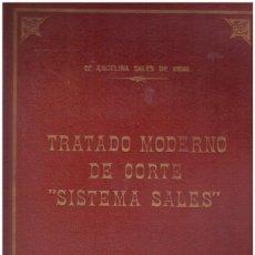Libros de segunda mano: TRATADO MODERNO DE CORTE SISTEMA SALES.. Lote 64250546