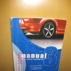 Libros de segunda mano: MANUAL 3. NORMAS, SEÑALES, SEGURIDAD VIAL. EDITORIAL PONS 2012. Lote 104975855