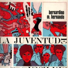 Libros de segunda mano: LA JUVENTUD ESTÁ LOCA.LECTURAS PARA PADRES DESCONTENTOS. BERNARDINO H. HERNANDO. ED. ALAMEDA, 1969.. Lote 105023471