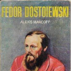 Libros de segunda mano: ** LP07 - FEDOR DOSTOIEWSKI - ALEXIS MARCOFF - ENCICLOPEDIA PULGA Nº 379. Lote 105024719