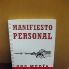 Libros de segunda mano: MANIFIESTO PERSONAL. ANA MARIA MOIX. EDICIONES B, 1ª EDICION 2011. Lote 105032463
