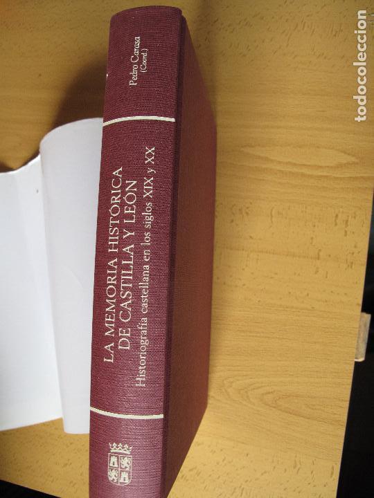 Libros de segunda mano: LA MEMORIA HISTÓRICA DE CASTILLA Y LEÓN. HISTORIOGRAFÍA CASTELLANA SIGLOS 19 Y 20.-PEDRO CARASA . - Foto 2 - 176876724