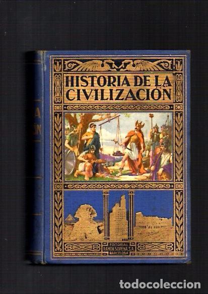 HISTORIA DE LA CIVILIZACION - A.HERRERO MIGUEL - EDITORIAL SOPENA 1941 (Libros de Segunda Mano - Historia - Otros)