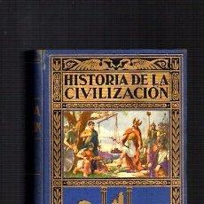 Libros de segunda mano: HISTORIA DE LA CIVILIZACION - A.HERRERO MIGUEL - EDITORIAL SOPENA 1941. Lote 105100639