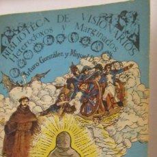 Libros de segunda mano: SOR PATROCINIO DE ARTURO GONZÁLEZ Y MIGUEL DIEGUEZ (EDITORA NACIONAL). Lote 105115227
