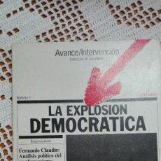Libros de segunda mano: LA EXPLOSIÓN DEMOCRÁTICA AVANCE/INTERVENCIÓN Nº 1 1976. Lote 105176151