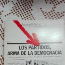 Libros de segunda mano: LOS PARTIDOS, ARMA DE LA DEMOCRACIA AVANCE/INTERVENCIÓN Nº 3 1976. Lote 105176263