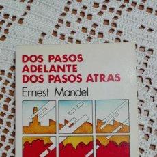 Libros de segunda mano: DOS PASOS ADELANTE DOS PASOS ATRÁS ERNEST MANDEL EL VIEJO TOPO 1979. Lote 105184639