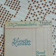 Libros de segunda mano: FILOSOFÍA MARXISTA J. M. BERMUDO ÁVILA 1977. Lote 105184763