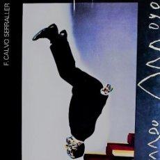 Libros de segunda mano: EDUARDO ARROYO FRANCISCO CALVO SERRALLER EDIARTE EDITORES 1991 233 REPRODUCCIONES OBRAS 1962 A 1998. Lote 105244971
