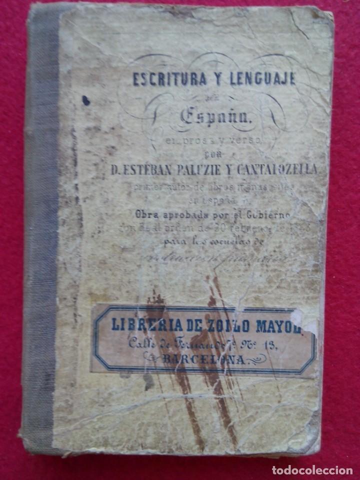 Libros de segunda mano: TUBAL 1857 PALUZIE ESCRITURA Y LENGUAJE DE ESPAÑA 292 PGS 15 CMS 300 GRS ENVIO 2,35 2019 G9 - Foto 3 - 105248971