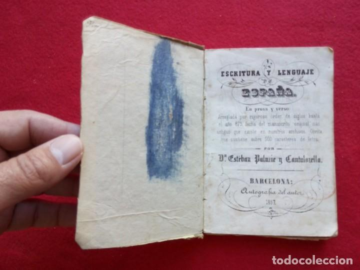 Libros de segunda mano: TUBAL 1857 PALUZIE ESCRITURA Y LENGUAJE DE ESPAÑA 292 PGS 15 CMS 300 GRS ENVIO 2,35 2019 G9 - Foto 6 - 105248971