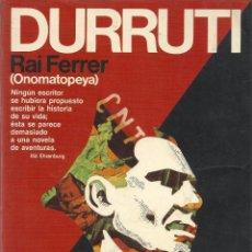 Libros de segunda mano: DURRUTI. 1896 - 1936, RAI FERRER. Lote 105318851
