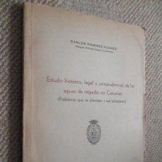 Libros de segunda mano: ESTUDIO HISTÓRICO LEGAL Y JUSRISPRUDENCIAL DE LAS AGUAS DE REGADÍO EN CANARIAS CARLOS RAMÍREZ SUÁREZ. Lote 105333963