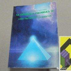 Libros de segunda mano: LEARY, TIMOTHY/ METZNER, RALPH/ ALPERT, RICHARD: LA EXPERIENCIA PSICODÉLICA 2. ENSAYOS SOBRE .... Lote 105422619