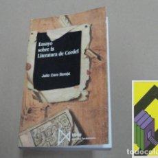 Libros de segunda mano: CARO BAROJA, JULIO: ENSAYO SOBRE LA LITERATURA DE CORDEL. Lote 105428823