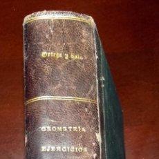Libros de segunda mano: GEOMETRIA. EJERCICIOS. ORTEGA Y SALA. TOMO I Y II. REECUADERNADO.. Lote 105438771