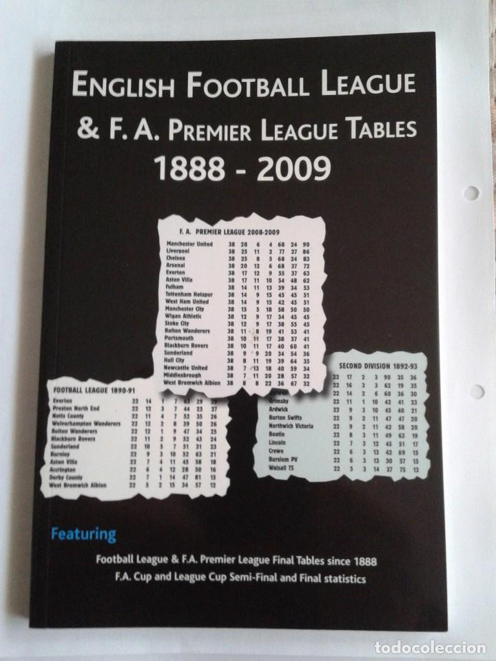 gran ajuste novísimo selección mayor selección de 2019 English Football League & F.A. Premier League Tables 1888-2009. Tablas  clasificacion Liga Inglesa.
