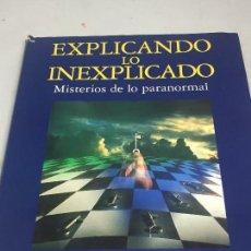 Libros de segunda mano: EXPLICANDO LO INEXPLICADO. MISTERIOS DE LO PARANORMAL EYSENCK SARGENT DEBATE. Lote 105458815