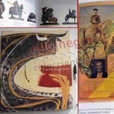 Libros de segunda mano: SUERTE SUPREMA - LIBRO CATÁLOGO DE EXPOSICIÓN HOMENAJE A MANOLETE - TAUROMAQUIA ARTE CARTELES TOROS. Lote 105555787