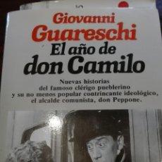 Libros de segunda mano: EL AÑO DE DON CAMILO. LIBRO. Lote 105572818