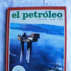 Libros de segunda mano: EL PETROLEO. Lote 105575511
