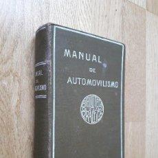Libros de segunda mano: MANUAL PRÁCTICO DE AUTOMOVILISMO: TERCERA EDICIÓN / MIGUEL ZEROLO / CASA EDITORIAL GARNIER HERMANOS. Lote 105690491