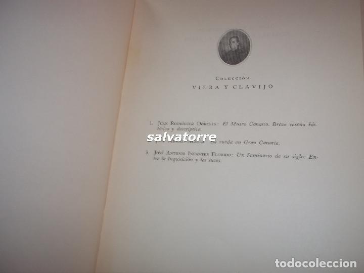 Libros de segunda mano: JOSE ANTONIO INFANTES FLORIDO.OBISPO DE CANARIAS.UN SEMINARIO DE SU SIGLO,ENTRE LA INQUISICION Y - Foto 2 - 105693127