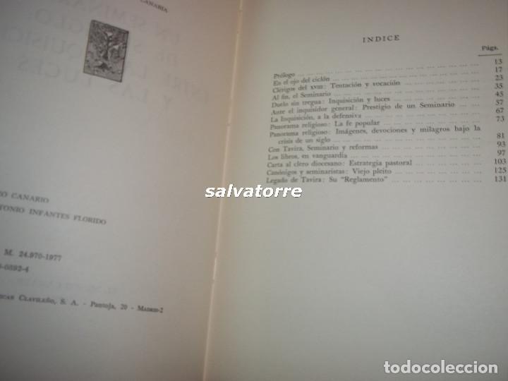Libros de segunda mano: JOSE ANTONIO INFANTES FLORIDO.OBISPO DE CANARIAS.UN SEMINARIO DE SU SIGLO,ENTRE LA INQUISICION Y - Foto 3 - 105693127