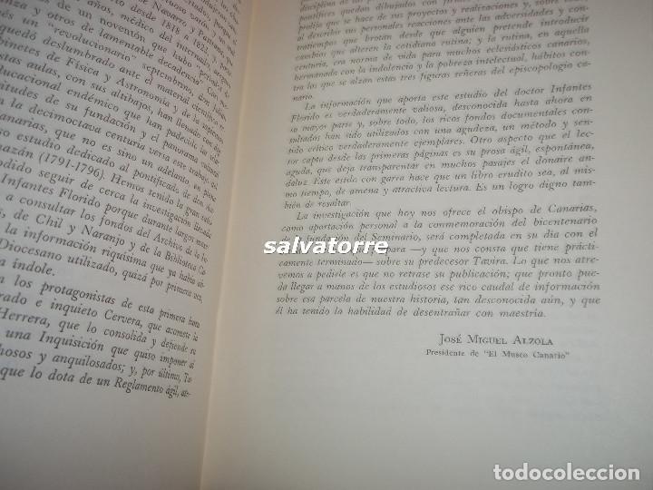 Libros de segunda mano: JOSE ANTONIO INFANTES FLORIDO.OBISPO DE CANARIAS.UN SEMINARIO DE SU SIGLO,ENTRE LA INQUISICION Y - Foto 4 - 105693127