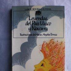 Libros de segunda mano: LEYENDAS DEL PAIS VASCO Y NAVARRA. Lote 105709435