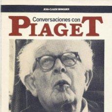 Libros de segunda mano: CONVERSACIONES CON PIAGET. MIS TRABAJOS Y MIS DÍAS, JEAN-CLAUDE BRINGUIER. Lote 105714439