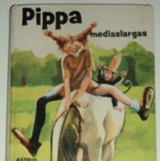 Libros de segunda mano: PIPPA MEDIASLARGAS POR ASTRID LINDGREN. EDIT. JUVENTUD. Nº 15. TAPA DURA.... Lote 105733063