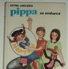 Libros de segunda mano: PIPPA SE EMBARCA POR ASTRID LINDGREN. EDIT. JUVENTUD. Nº 22. TAPA DURA.. Lote 105733139