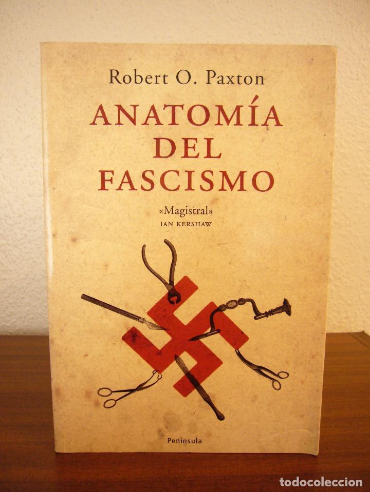 robert o. paxton: anatomía del fascismo (peníns - Comprar en ...