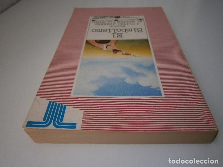 Libros de segunda mano: EL SIMBOLISMO EDICION OLIVIO JIMENEZ EL ESCRITOR Y LA CRITICA TAURUS 1979 - Foto 7 - 105742583