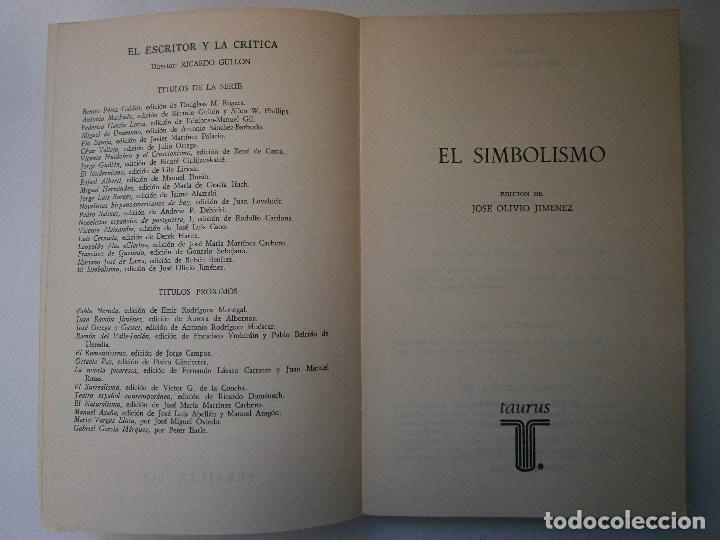 Libros de segunda mano: EL SIMBOLISMO EDICION OLIVIO JIMENEZ EL ESCRITOR Y LA CRITICA TAURUS 1979 - Foto 8 - 105742583