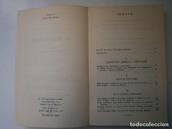 Libros de segunda mano: EL SIMBOLISMO EDICION OLIVIO JIMENEZ EL ESCRITOR Y LA CRITICA TAURUS 1979 - Foto 9 - 105742583