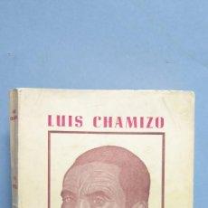 Libros de segunda mano: PRIMERA EDICION. OBRAS COMPLETAS. LUIS CHAMIZO. Lote 105762363