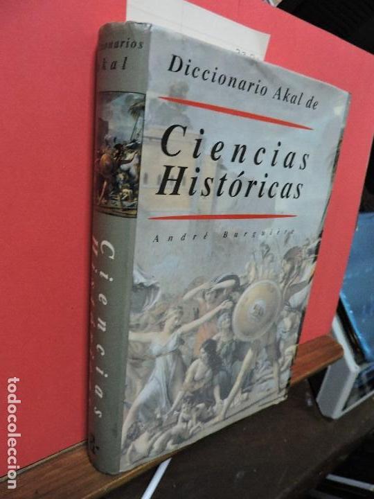 DICCIONARIO AKAL DE CIENCIAS HISTÓRICAS. BURGUIÈRE, ANDRÉ. ED. AKAL. MADRID 1991 (Libros de Segunda Mano - Historia - Otros)