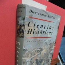 Libros de segunda mano: DICCIONARIO AKAL DE CIENCIAS HISTÓRICAS. BURGUIÈRE, ANDRÉ. ED. AKAL. MADRID 1991. Lote 105790959