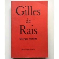 Libros de segunda mano: LE PROCÈS DE GUILLES DE RAIS. LES DOCUMENTS PRÉSENTÉS PAR GEORGES BATAILLE. Lote 105793327
