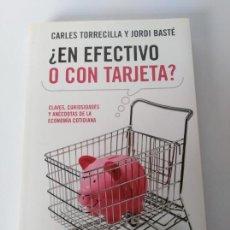 Libros de segunda mano: ¿EN EFECTIVO O CON TARJETA?. Lote 197386905