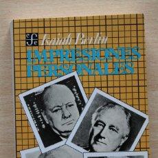 Libros de segunda mano: ISAIAH BERLIN - IMPRESIONES PERSONALES - FONDO CULTURA ECONÓMICA. Lote 105838435