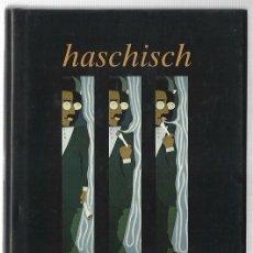 Libros de segunda mano: WALTER BENJAMIN : HASCHISCH. (TRADUCCIÓN DE JESÚS AGUIRRE. ED. TAURUS, PENSAMIENTO, 1995) . Lote 105850163