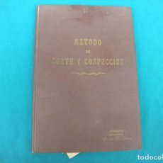 Libros de segunda mano: MÉTODO DE CORTE Y CONFECCIÓN, LIBRO PARTICULAR.. Lote 105866955